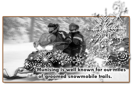 We are known for our miles of groomed cross country ski trails and snowmobile trails. Munising Michigan Great Vacation Time Snowmobile reports