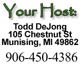 Your Host Todd DeJong Munising Michigan Lodging